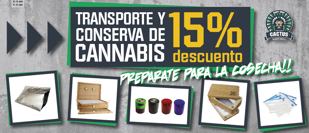 Transporte y Conserva de Cannabis 15 % Descuento