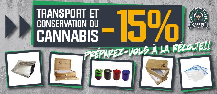 Conservation et transport du cannabis 15 % de réduction